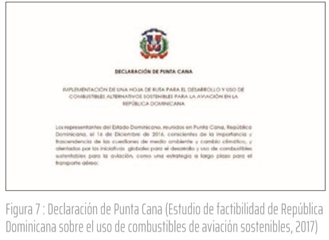 Figura 7 : Declaración de Punta Cana (Estudio de factibilidad de República Dominicana sobre el uso de combustibles de aviación sostenibles, 2017)